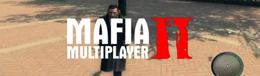 Mafia 2 Multiplayer - jetzt gibt es die Beta